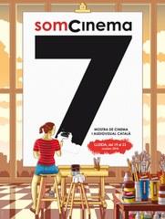 Arriba una nova edició del Som Cinema, Mostra de Cinema i Audiovisual Català