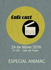 Cafè Curt - especial Animac