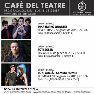 """""""Circuit Folc"""" al Cafè del Teatre aquest cap de setmana"""