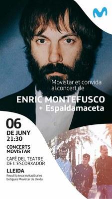 CONCERTS MOVISTAR - ENRIC MONTEFUSCO + ESPALDAMACETA