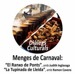 Diàlegs culturals, Diàlegs de Carnaval al Centre de Cultura Popular i Tradicional de Lleida