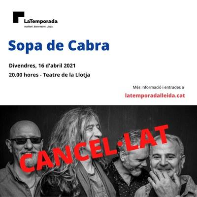 Es cancel·la el concert de Sopa de Cabra que estava previst celebrar-se aquest divendres al Teatre de la Llotja