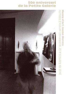 El Museu d'Art Jaume Morera programa una jornada d'estudi i divulgació amb motiu del 50è aniversari de La Petite Galerie