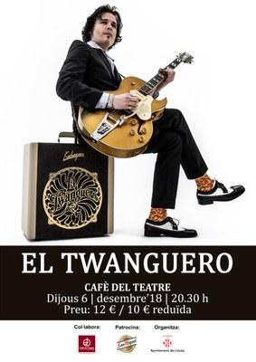 """""""EL TWANGUERO"""" presenta el seu nou disc """"Electric Sunset"""" al Cafè del Teatre"""
