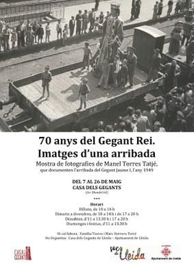 Inauguració de l'exposició 70 anys del Gegant Rei. Imatges d'una arribada. Mostra de fotografies de Manel Torres Tatjé