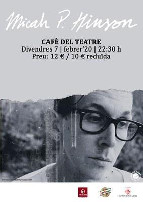 La música indie de Micah P. Hinso al Cafè del Teatre