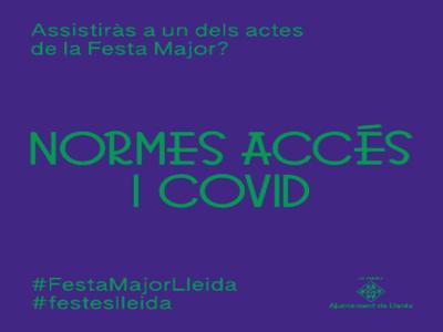 La Paeria recorda la importància de l'acompliment de les normes d'accés als espectacles de la Festa Major i les condicions COVID-19
