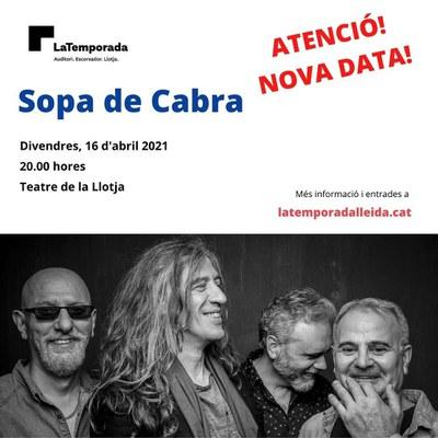 LaTemporada Lleida reprograma de nou el concert de Sopa de Cabra