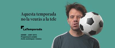 LaTemporada presenta la nova programació del primer semestre del 2019