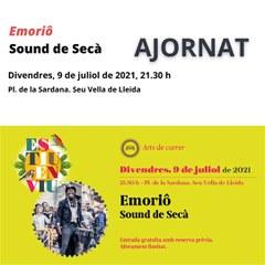 """S'ajorna l'espectacle """"Emoriô"""" de Sound de Secà"""