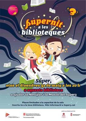 """No et perdis la """"Supernit a les biblioteques""""  a la Biblioteca Municipal Pardinyes"""