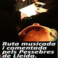 Ruta musicada i comentada pels Pessebres de Lleida