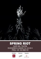 "SPRING RIOT presenta el seu segon EP ""Non of us are saints"""