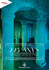 El Dipòsit del Pla de l'Aigua de Lleida celebra els seus 225 anys amb diverses activitats per a tots els públics