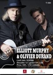 «ELLIOTT MURPHY & OLIVIER DURAND» al Cafè del Teatre