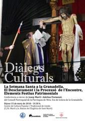 Exposició a la Casa dels Gegants i Nova sessió dels Diàlegs culturals al Centre de Cultura Popular i Tradicional de Lleida sobre «La Setmana Santa a la Granadella. El Desclavament i la Processó de l'Encontre, Elements Festius Patrimonials»