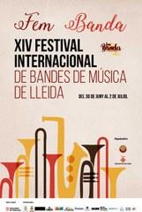 FEM BANDA - XIV FESTIVAL INTERNACIONAL DE BANDES DE MÚSICA DE LLEIDA