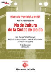 PRESENTACIÓ DEL PLA DE CULTURA DE LA CIUTAT DE LLEIDA