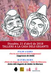 Tallers de màscares dels Capgrossos i dels Gegants de Lleida, el dissabte 21 d'abril
