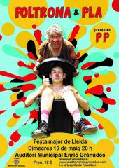 """Tortell Poltrona i Albert Pla ens faran gaudir del seu nou espectacle """"PP- Poltrona Pla"""" a la Festa Major de Lleida"""